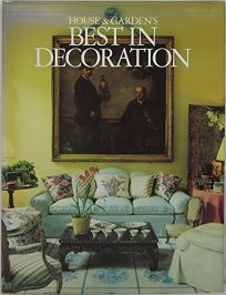 House and Gardens Best in Decorating