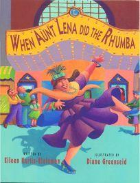 When Aunt Lena Did the Rhumba