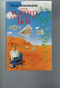 The Weird Colonial Boy