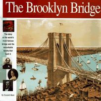 The Brooklyn Bridge: The Story of the Worlds Most Famous Bridge and the Remarkable Family That Built It.