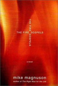 The Fire Gospels
