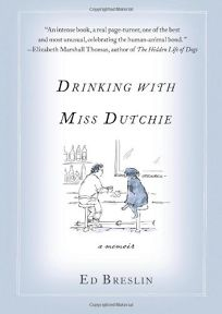 Drinking with Miss Dutchie: A Memoir