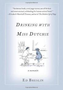 Drinking with Miss Dutchie: A Memoir