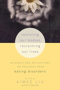 Restoring Our Bodies
