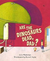 Are the Dinosaurs Dead