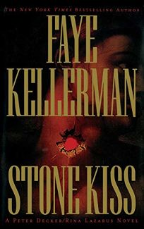 STONE KISS: A Peter Decker/Rina Lazarus Novel