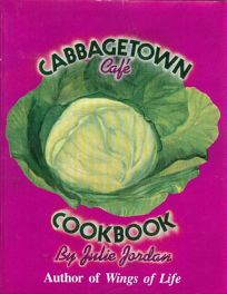 Cabbagetown Cafe Cookbook