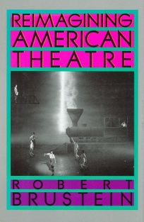 Reimagining American Theatre