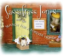 Sassafrass Jones and the Search for a Forever Home