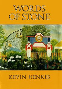 Children S Book Review Words Of Stone By Kevin Henkes