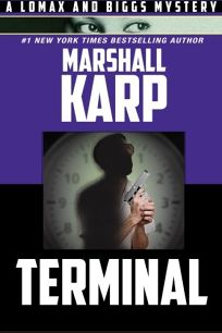 Terminal: A Lomax and Biggs Mystery
