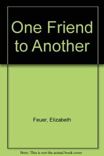 One Friend to Anot