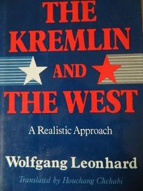 The Kremlin and the West: A Realistic Approach