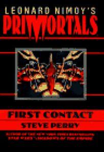 Leonard Nimoys Primortals: First Contact