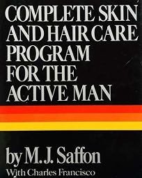 Complete Skin and Hair Care Program for the Active Man