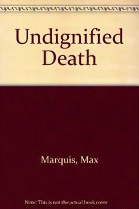 Undignified Death: A Detective Inspector