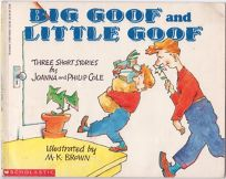 Big Goof and Little Goof: Three Short Stories