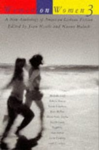 Women on Women 3: A New Anthology of American Lesbian Fiction