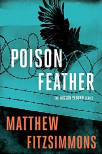 Poisonfeather: A Gibson Vaughn Novel