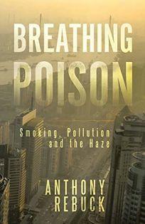 Breathing Poison: Smoking