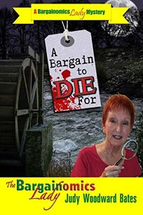 A Bargain to Die For: A Bargainomics Lady Mystery