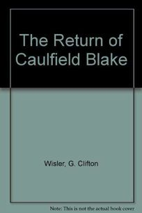 Return of Caulfield Blake