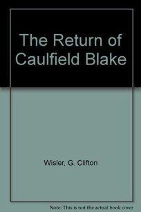 Return of Caulfield Blake