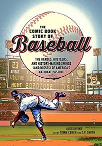 The Comic Book Story of Baseball: The Heroes