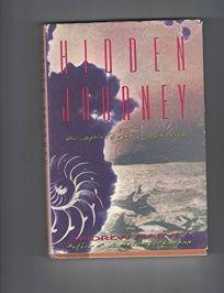 Hidden Journey: A Spiritual Awakening