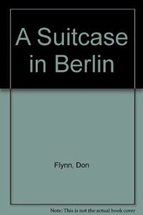 A Suitcase in Berlin