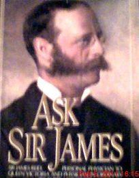 Ask Sir James