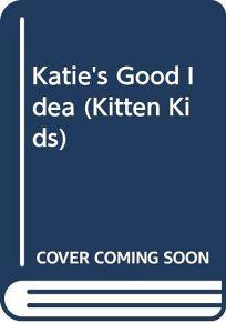 Katies Good Idea