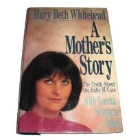 A Mothers Story: The Truth about the Baby M Case