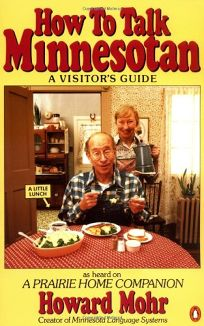How to Talk Minnesotan: A Visitors Guide
