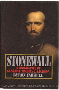 Stonewall: A Biography of General Thomas J. Jackson