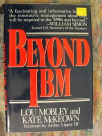 Beyond IBM: The Inside Story