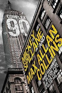 Complex 90: A Mike Hammer Novel