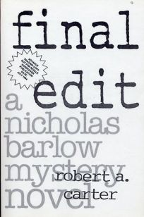 Final Edit: A Nicholas Barlow Mystery Novel