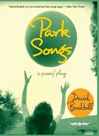 Park Songs: A Poem/ Play