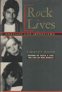 Rock Lives: Profiles and Interviews