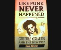 Like Punk Never Happened: Culture Club and the New Pop