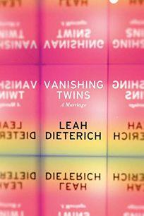 Vanishing Twins: A Marriage