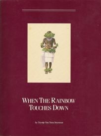 When the Rainbow Touches Down: The Artists and Stories Behind the Apache