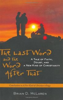 THE LAST WORD AND THE WORD AFTER THAT: A Tale of Faith