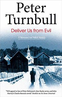 Deliver Us from Evil: A Hennessey and Yellich Mystery