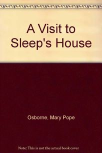 A Visit to Sleeps House