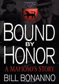 Bound by Honor: A Mafiosos Story