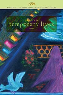 Temporary Lives: And Other Stories