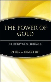 The Power of Gold: The History of an Obsession