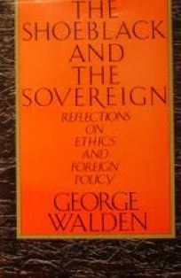 The Shoeblack and the Sovereign: Reflections on Ethics and Foreign Policy